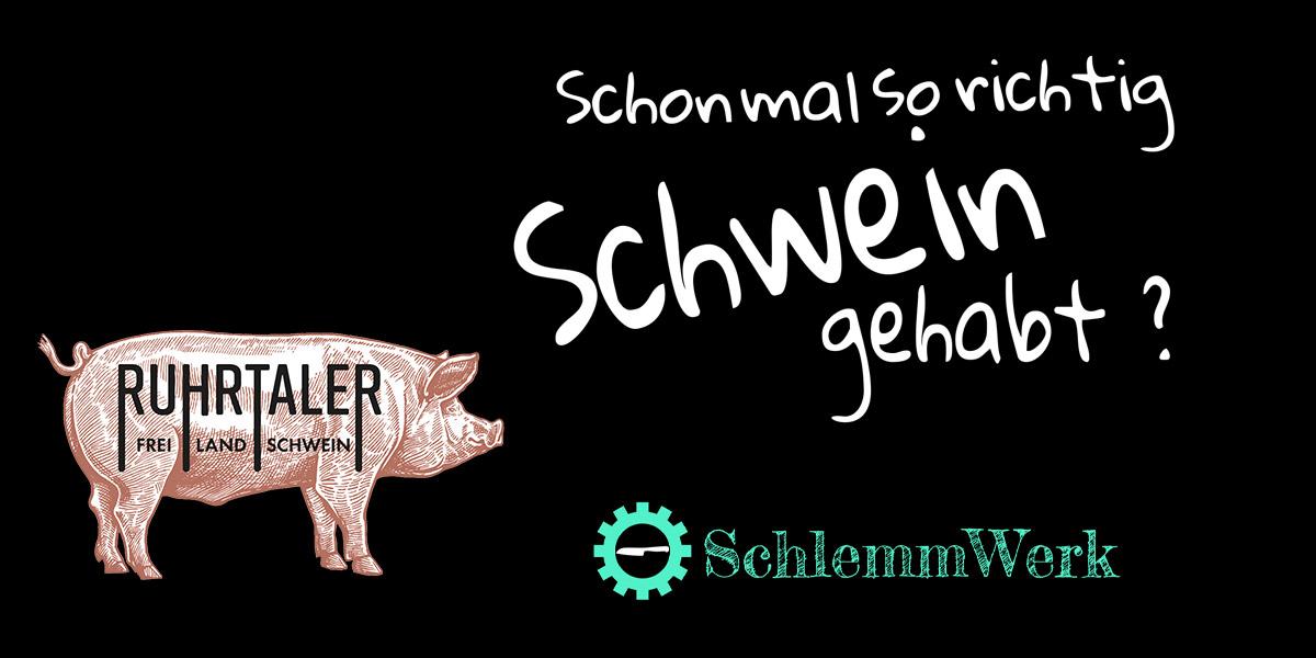 Ruhrtaler Schwein im SchlemmWerk